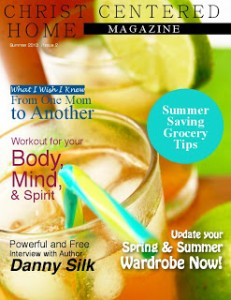 Christ_Centered_Home_Magazine_Summer_2013