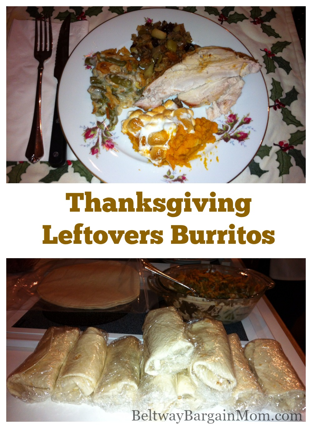 Thanksgiving Leftovers Burrito Beltway Bargain Mom Washington Dc Northern Va Deals And Coupons