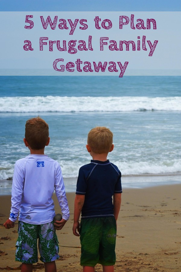 Tips for Frugal Family Getaway Budget Travel